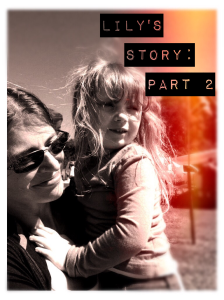 Lily's Story Part 2